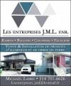 Les Entreprises J.M.L. enr.